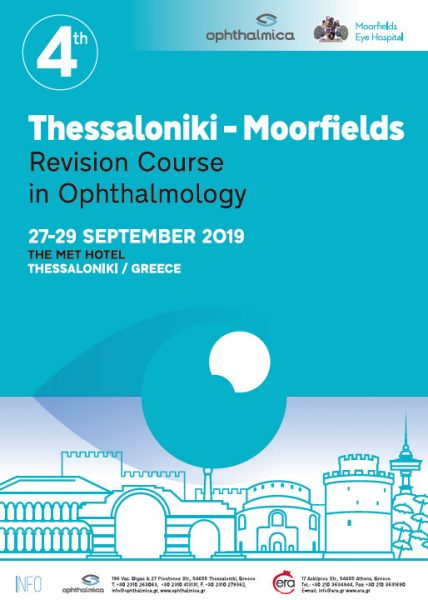 4th Thessaloniki - Moorfields Revision Course in Ophthalmology,  27 - 29 Σεπτεμβρίου 2019, Θεσσαλονίκη, THE MET HOTEL